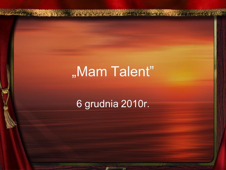 Mam Talent 6 grudnia 2010r.