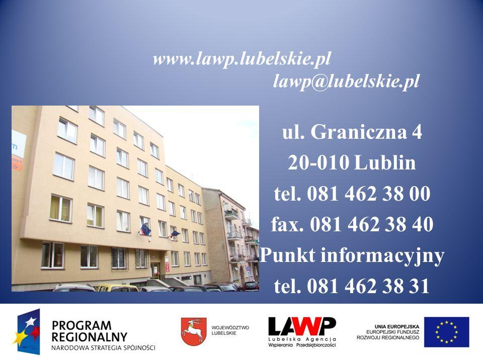 www.lawp.lubelskie.pl lawp@lubelskie.pl ul. Graniczna 4 20-010 Lublin tel.