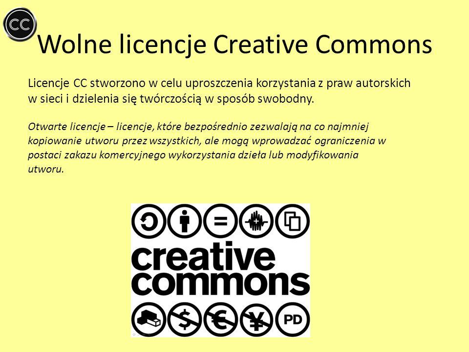 Wolne licencje Creative Commons Licencje CC stworzono w celu uproszczenia korzystania z praw autorskich w sieci i dzielenia się twórczością w sposób s