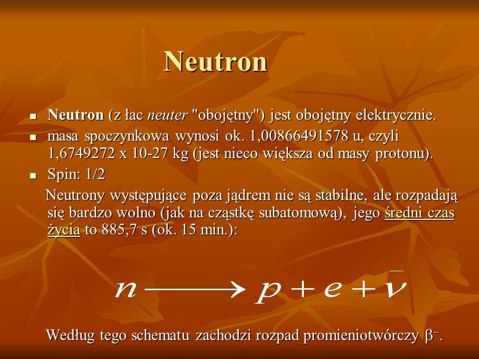 Neutron Neutron (z łac neuter
