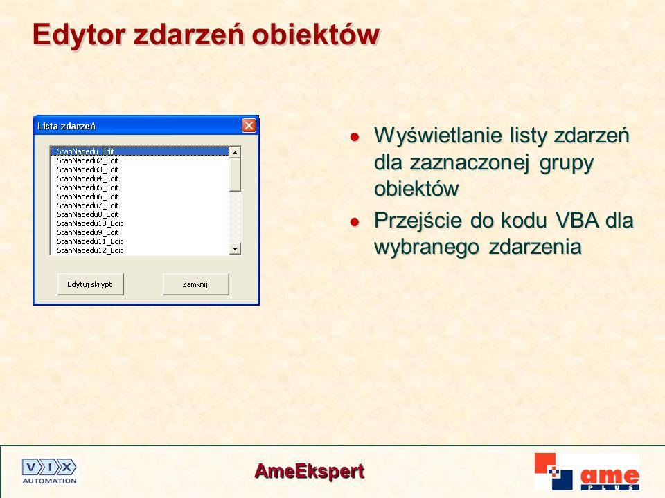 AmeEkspert Edytor zdarzeń obiektów Wyświetlanie listy zdarzeń dla zaznaczonej grupy obiektów Przejście do kodu VBA dla wybranego zdarzenia Wyświetlani