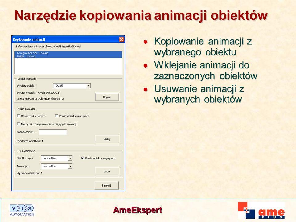 AmeEkspert Narzędzie kopiowania animacji obiektów Kopiowanie animacji z wybranego obiektu Wklejanie animacji do zaznaczonych obiektów Usuwanie animacj