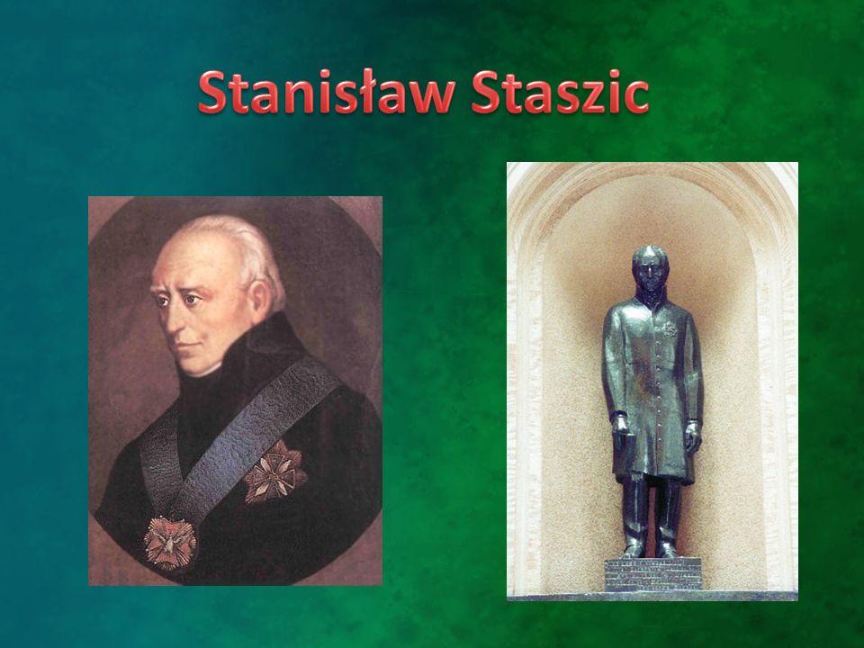 Stanisław Wawrzyniec Staszic Stanisław Wawrzyniec Staszic urodził się 6 Listopada 1755 roku w Pile.