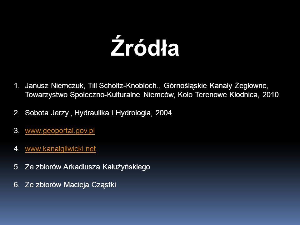 Źródła 1.Janusz Niemczuk, Till Scholtz-Knobloch., Górnośląskie Kanały Żeglowne, Towarzystwo Społeczno-Kulturalne Niemców, Koło Terenowe Kłodnica, 2010