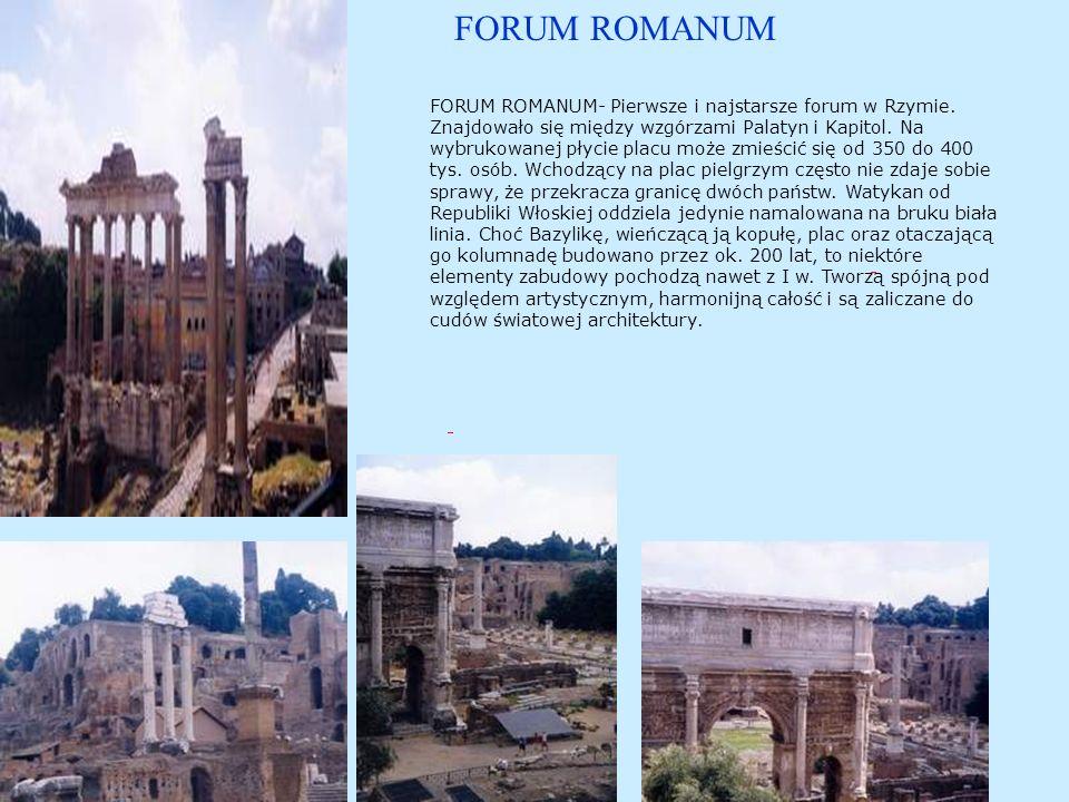 FORUM ROMANUM FORUM ROMANUM- Pierwsze i najstarsze forum w Rzymie.