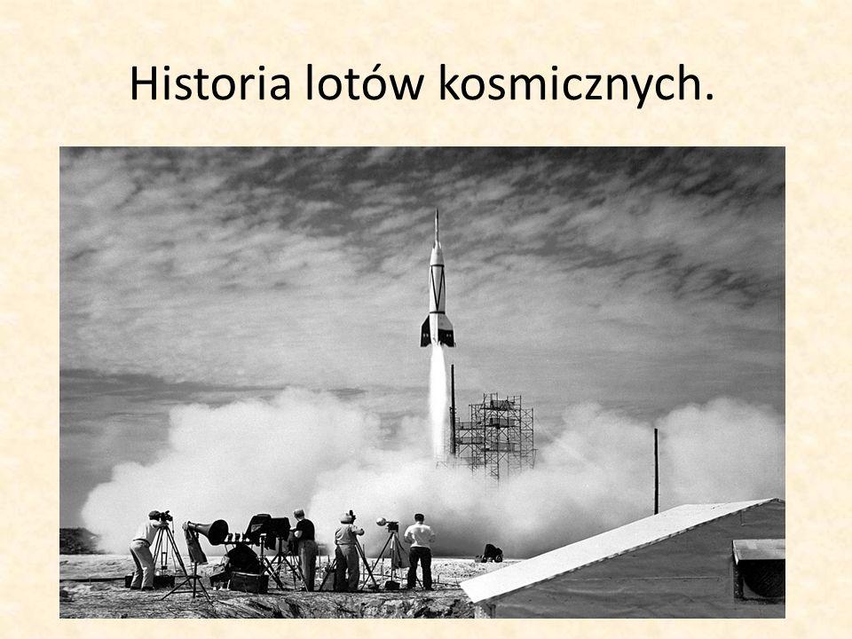 Historia lotów kosmicznych.