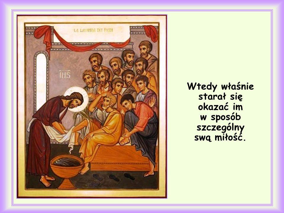 Św. Jan Ewangelista poprzedził nimi opis umycia nóg apostołom.