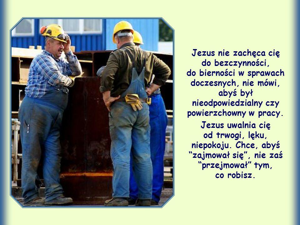 Spróbujmy teraz lepiej zrozumieć te słowa: Starajcie się najpierw o królestwo Boże i Jego sprawiedliwość, a to wszystko będzie wam dodane.