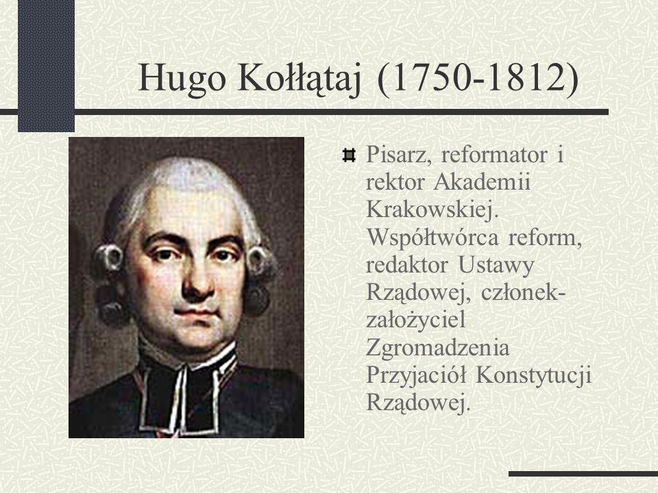 Ignacy Potocki (1750-1809) Marszałek wielki litewski od 1791 Wybitny polityk. główny współtwórca reform, współautor Konstytucji 3 Maja oraz członek- z