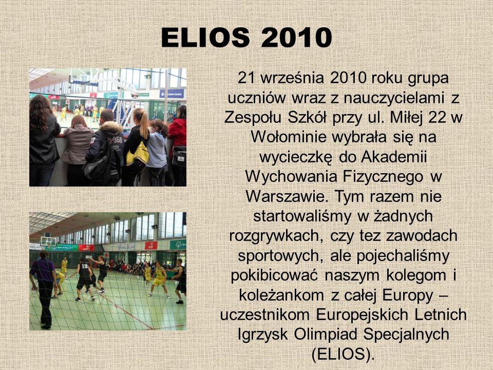 ELIOS 2010 21 września 2010 roku grupa uczniów wraz z nauczycielami z Zespołu Szkół przy ul. Miłej 22 w Wołominie wybrała się na wycieczkę do Akademii