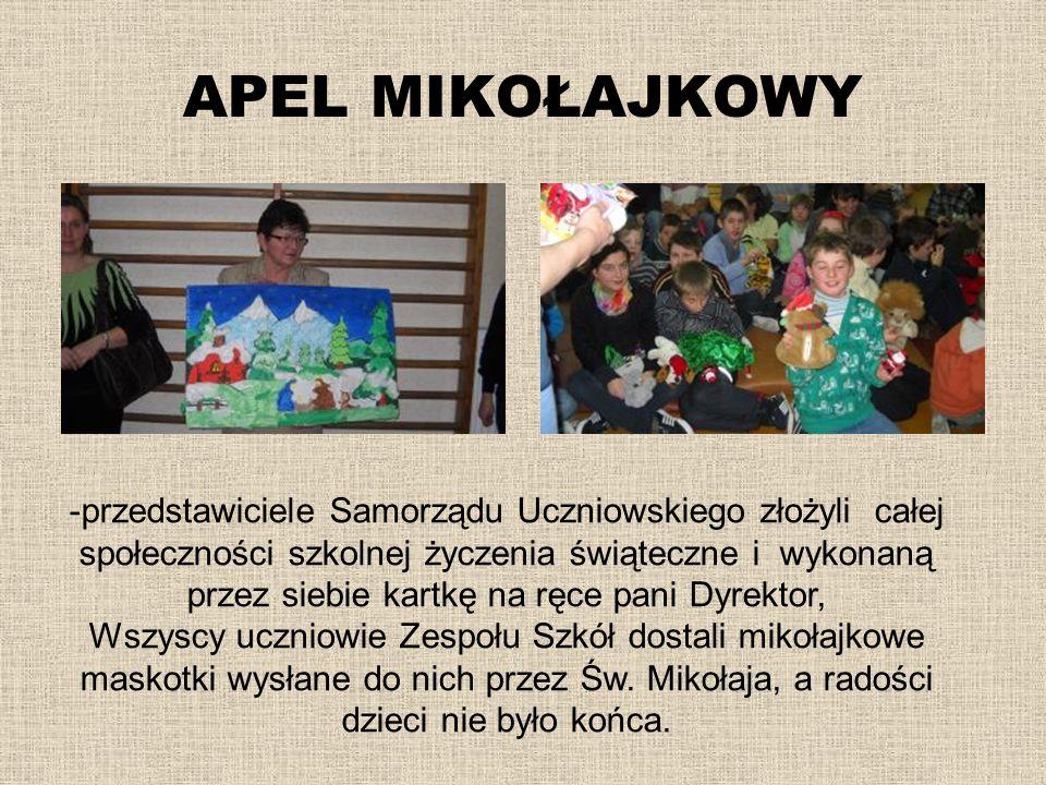 APEL MIKOŁAJKOWY -przedstawiciele Samorządu Uczniowskiego złożyli całej społeczności szkolnej życzenia świąteczne i wykonaną przez siebie kartkę na rę