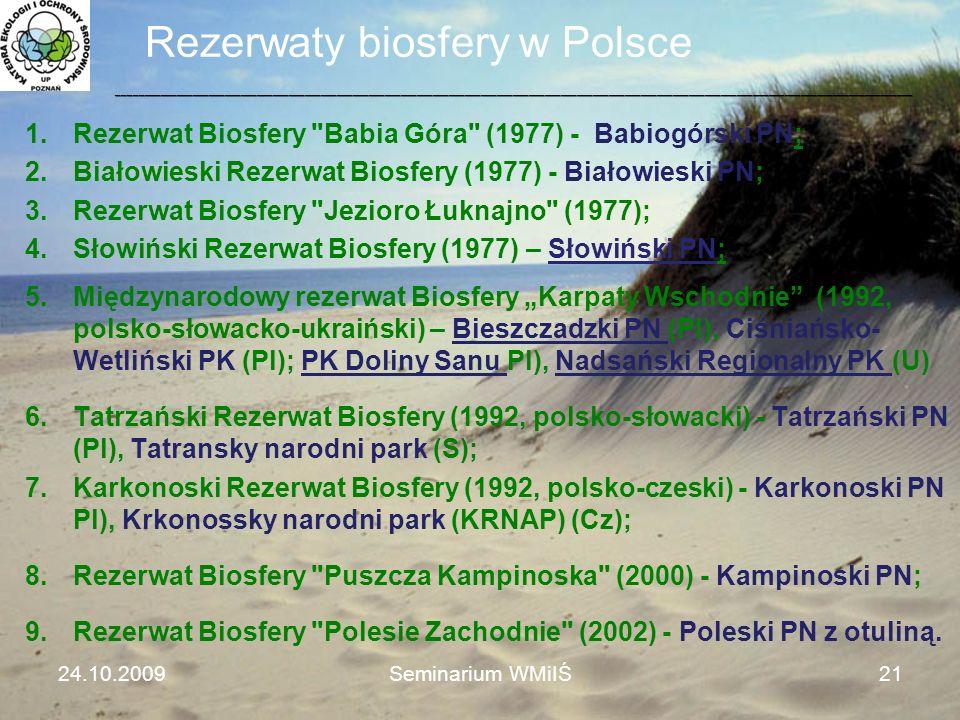 Rezerwaty biosfery w Polsce 1.Rezerwat Biosfery