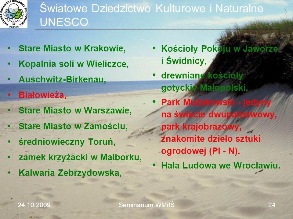 Światowe Dziedzictwo Kulturowe i Naturalne UNESCO 24.10.2009Seminarium WMiIŚ24 _______________________________________________________________________