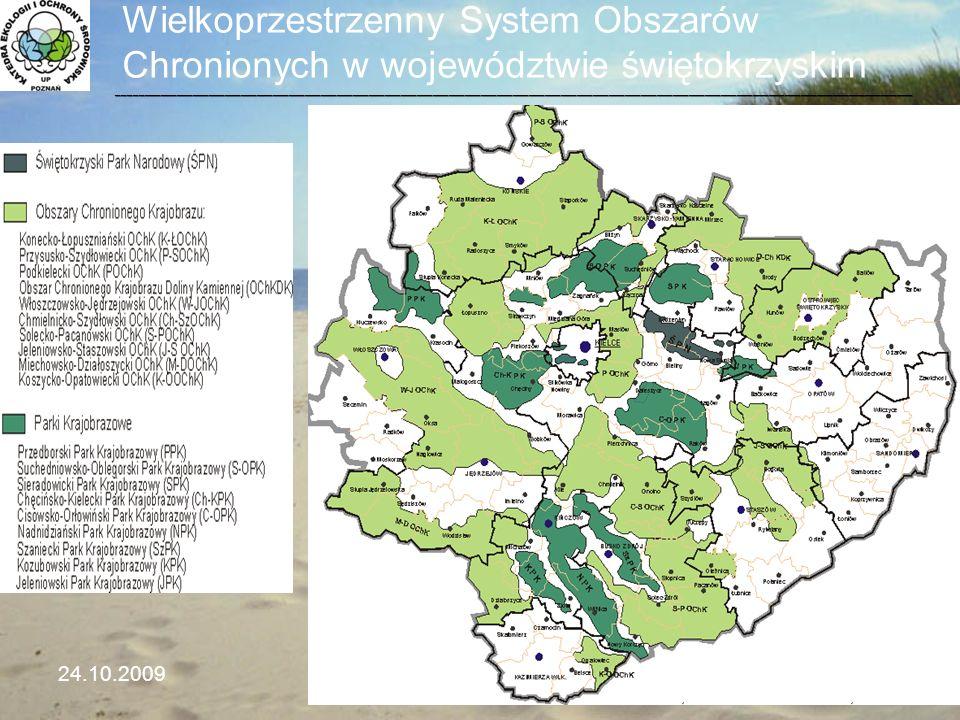 Wielkoprzestrzenny System Obszarów Chronionych w województwie świętokrzyskim 24.10.2009Seminarium WMiIŚ26 ____________________________________________
