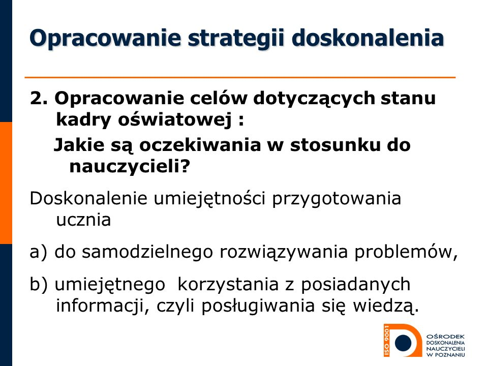 Opracowanie strategii doskonalenia 2.