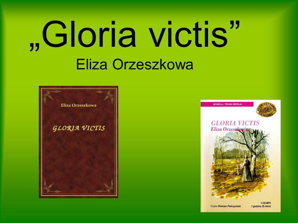 Gloria victis Eliza Orzeszkowa