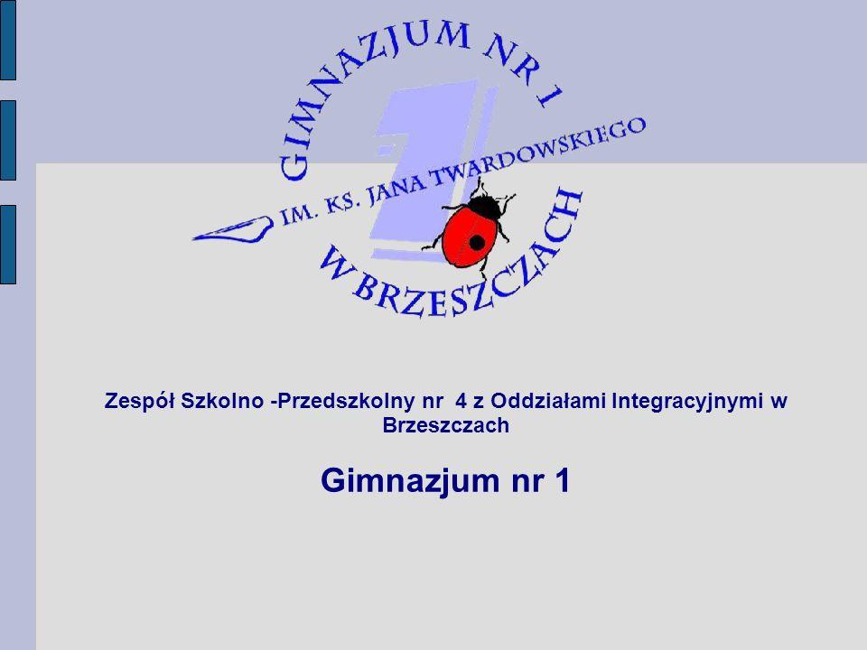 Zespół Szkolno -Przedszkolny nr 4 z Oddziałami Integracyjnymi w Brzeszczach Gimnazjum nr 1