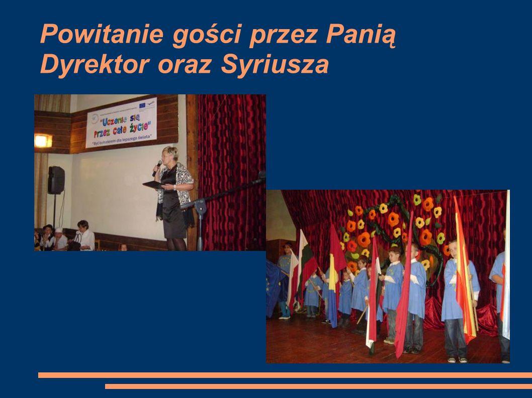 Powitanie gości przez Panią Dyrektor oraz Syriusza