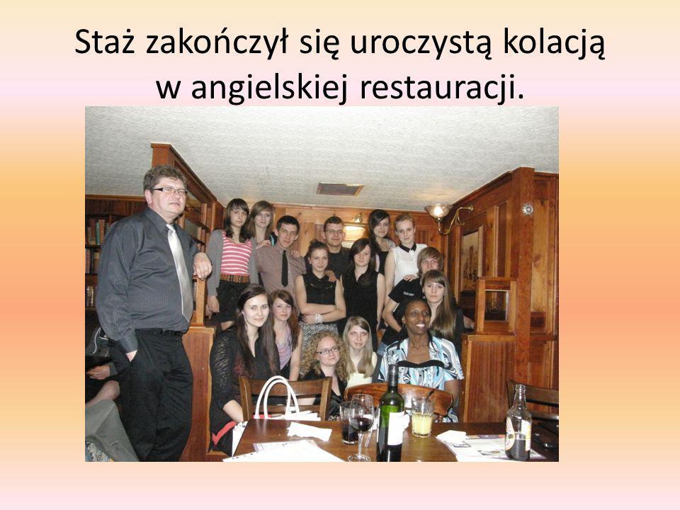 Staż zakończył się uroczystą kolacją w angielskiej restauracji.