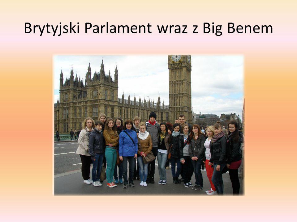 Brytyjski Parlament wraz z Big Benem