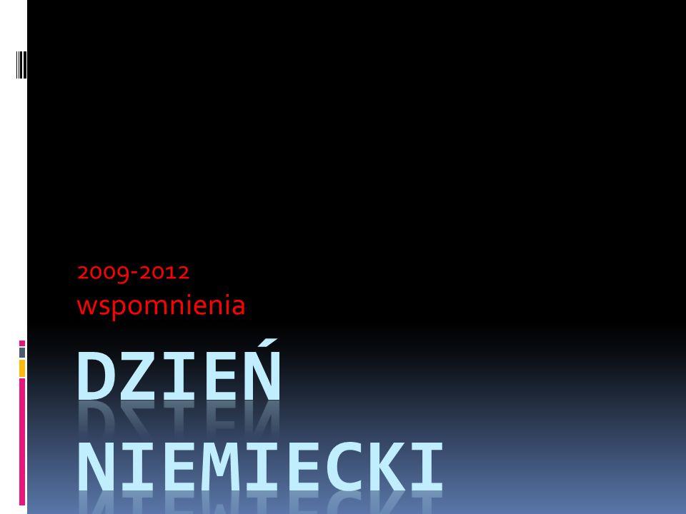 2009-2012 wspomnienia