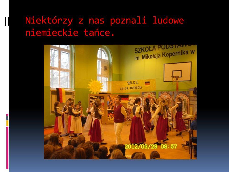Niektórzy z nas poznali ludowe niemieckie tańce.