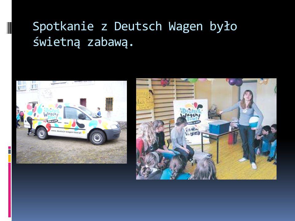 Spotkanie z Deutsch Wagen było świetną zabawą.