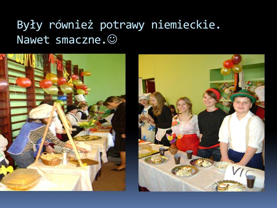 Były również potrawy niemieckie. Nawet smaczne.