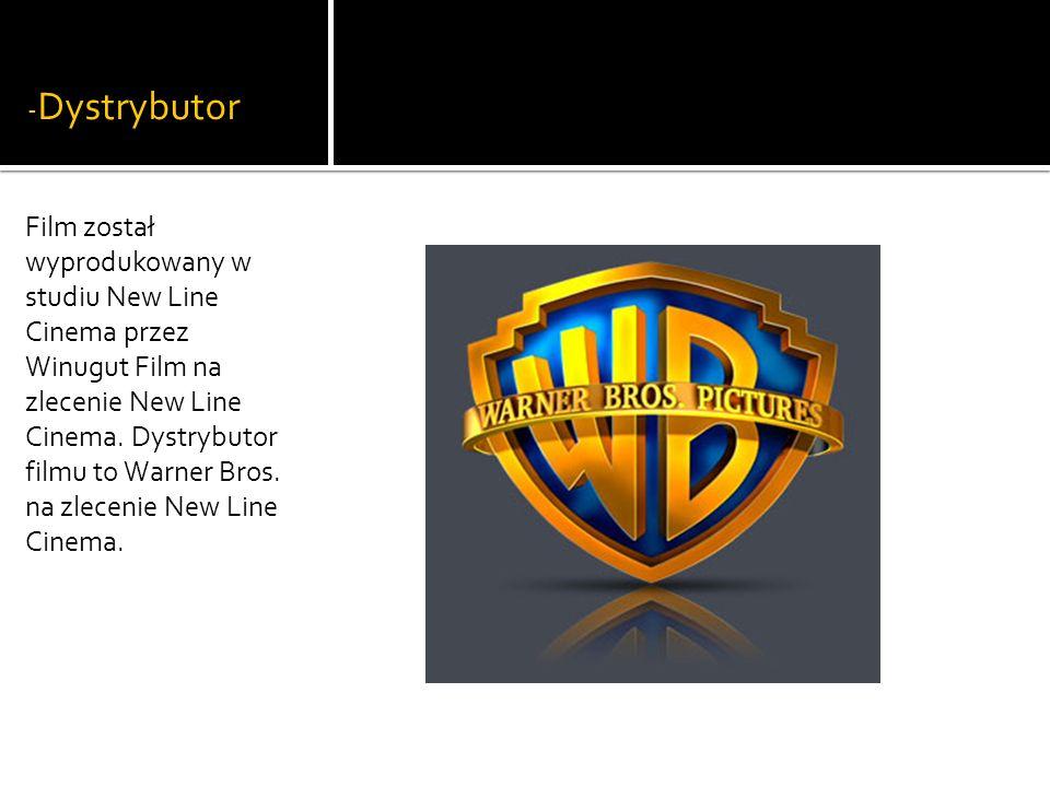 - Dystrybutor Film został wyprodukowany w studiu New Line Cinema przez Winugut Film na zlecenie New Line Cinema.