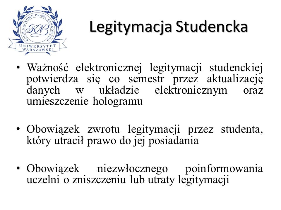 Bezpieczeństwo Obowiązek zachowania przez uczelnię szczególnych zasad bezpieczeństwa systemu wydawania i użytkowania legitymacji studenckiej Odpowiedzialność uczelni za bezpieczeństwo informacji zamieszczonych w legitymacji studenckiej