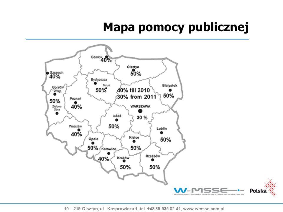 10 – 219 Olsztyn, ul. Kasprowicza 1, tel. +48 89 535 02 41, www.wmsse.com.pl Mapa pomocy publicznej