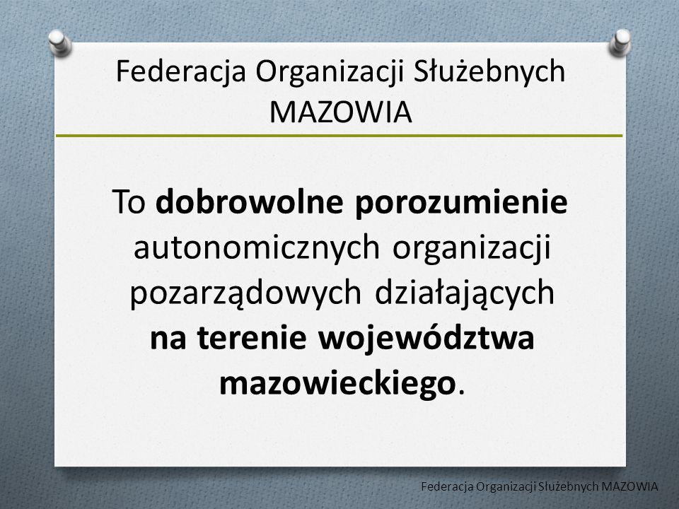 To dobrowolne porozumienie autonomicznych organizacji pozarządowych działających na terenie województwa mazowieckiego.