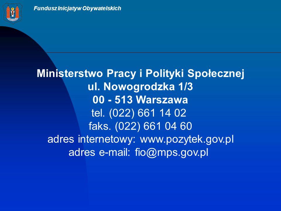 Fundusz Inicjatyw Obywatelskich Ministerstwo Pracy i Polityki Społecznej ul.