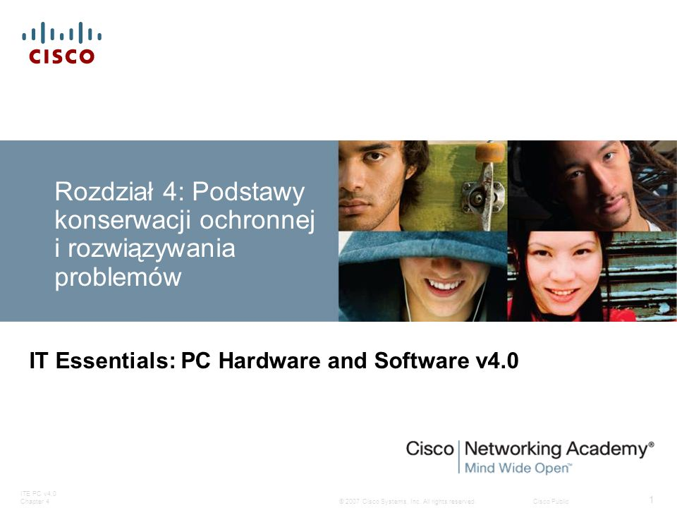 ITE PC v4.0 Chapter 4 12 © 2007 Cisco Systems, Inc.