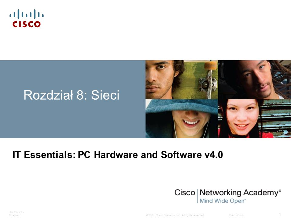 ITE PC v4.0 Chapter 8 82 © 2007 Cisco Systems, Inc.