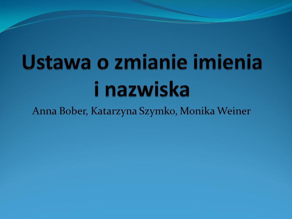 Anna Bober, Katarzyna Szymko, Monika Weiner