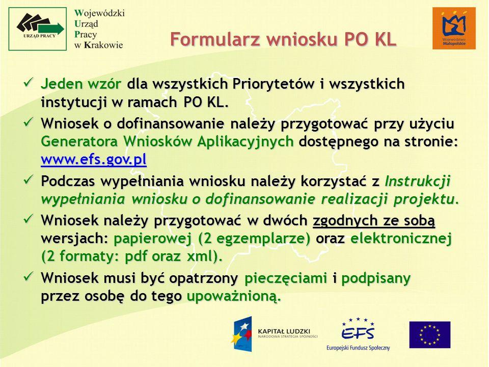 Jeden wzór dla wszystkich Priorytetów i wszystkich instytucji w ramach PO KL. Jeden wzór dla wszystkich Priorytetów i wszystkich instytucji w ramach P