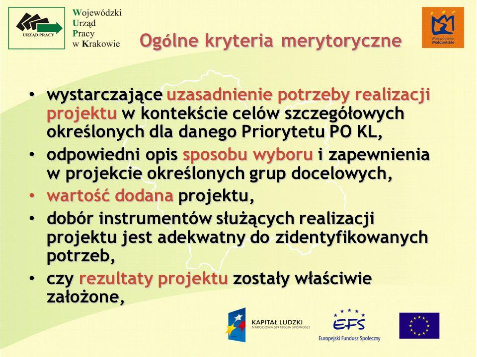 Og ó lne kryteria merytoryczne wystarczające uzasadnienie potrzeby realizacji projektu w kontekście celów szczegółowych określonych dla danego Prioryt