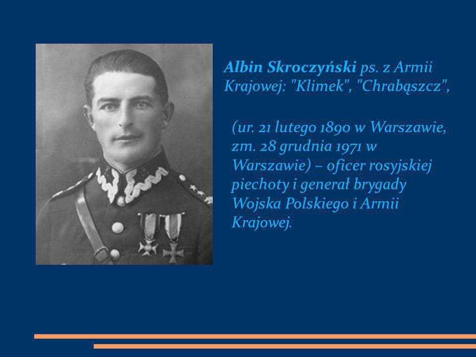 Albin Skroczyński ps. z Armii Krajowej: