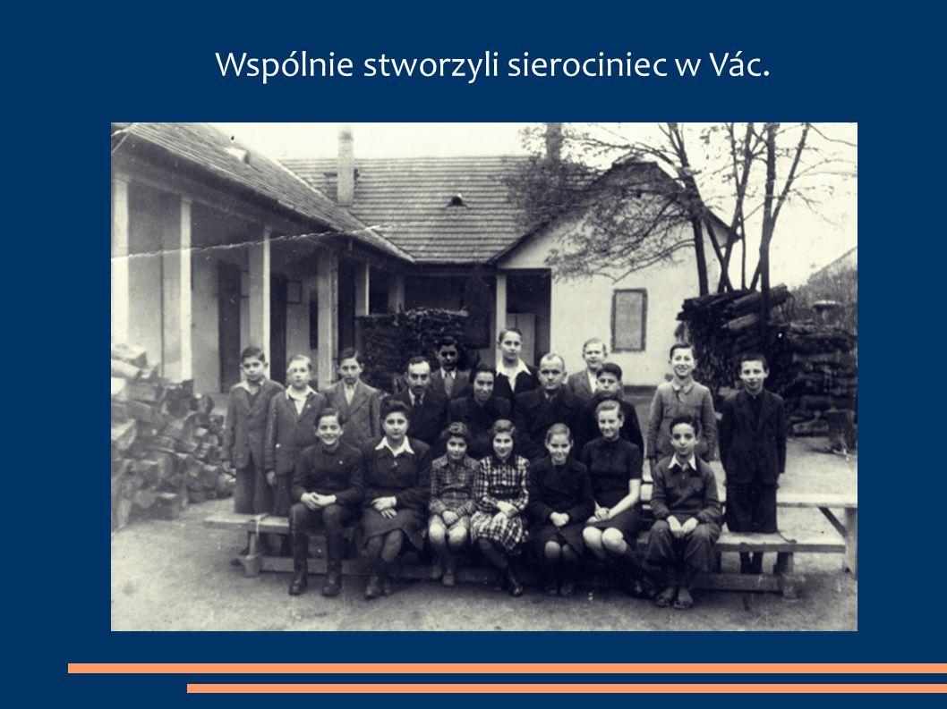 Wspólnie stworzyli sierociniec w Vác.