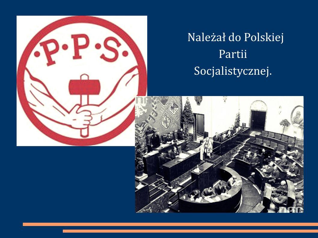 Należał do Polskiej Partii Socjalistycznej.