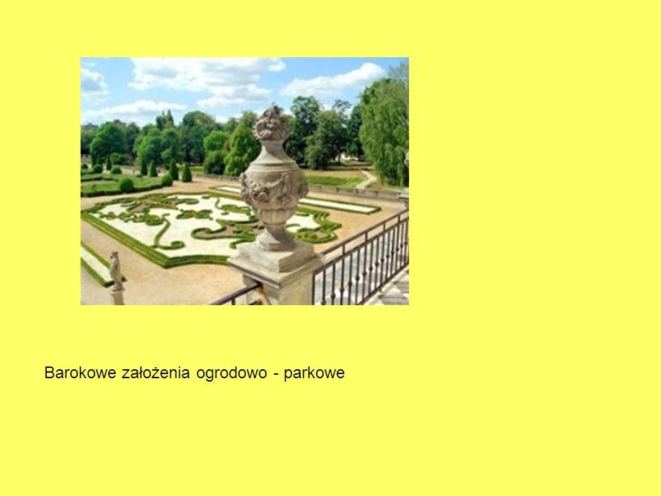 Barokowe założenia ogrodowo - parkowe