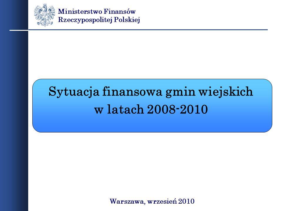 Sytuacja finansowa gmin wiejskich w latach 2008-2010 Ministerstwo Finansów Rzeczypospolitej Polskiej Warszawa, wrzesień 2010