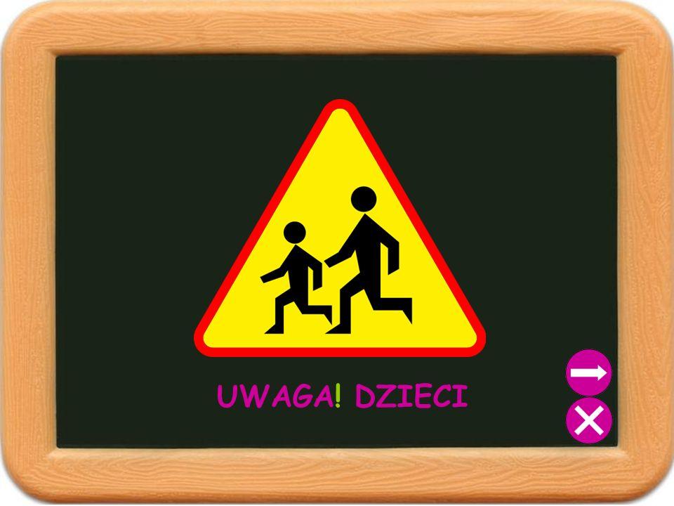 UWAGA! DZIECI