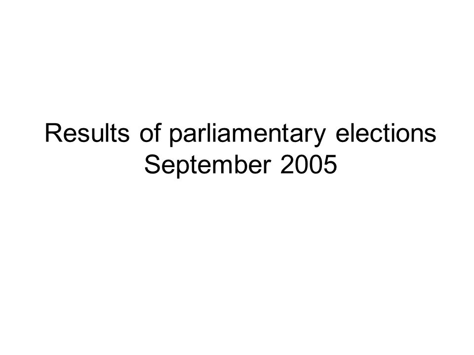 Results of parliamentary elections September 2005