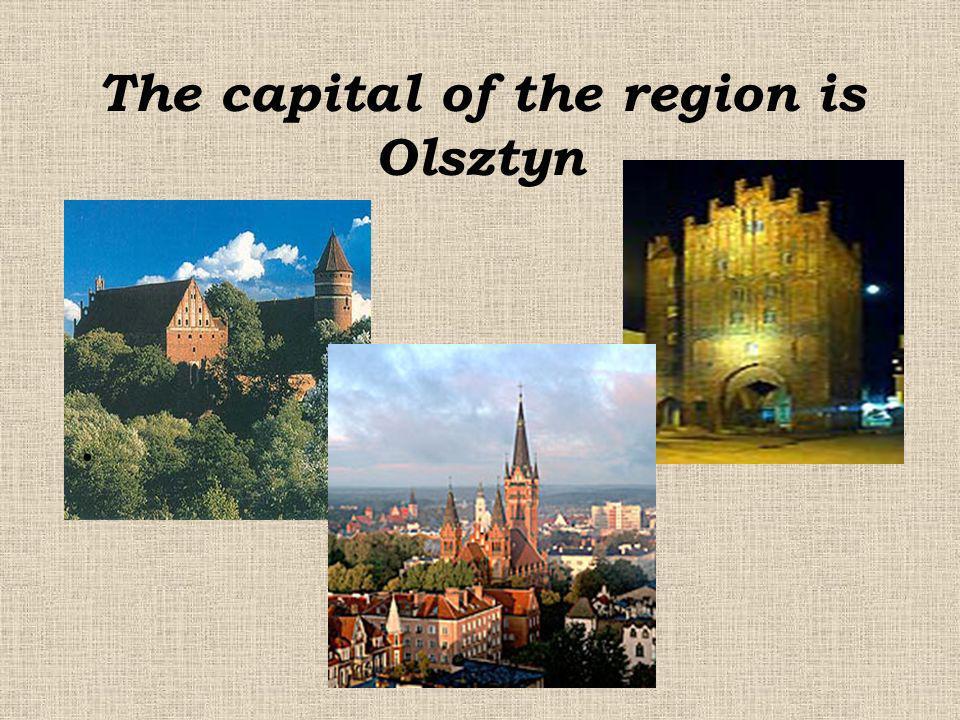 The capital of the region is Olsztyn