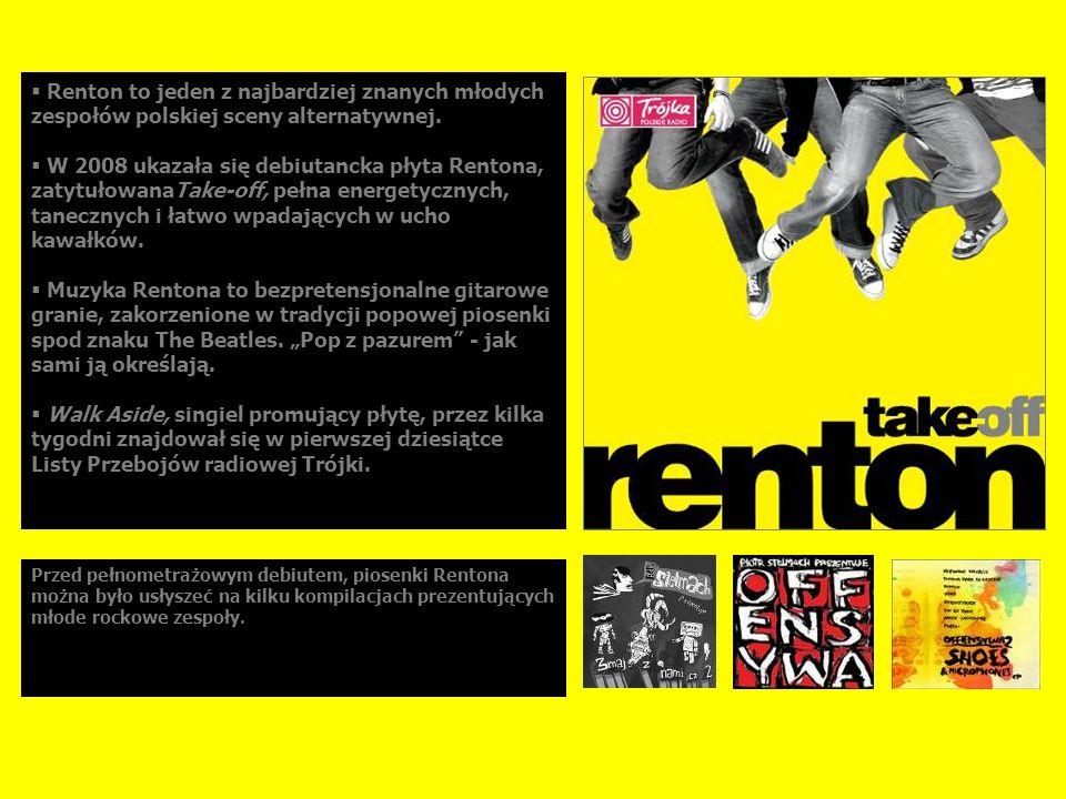 Artur Rojek (Myslovitz), dla Dziennika: Z coraz większej grupy nowych polskich zespołów, które próbują zbliżyć się do współczesnej indie-rockowej estetyki, Renton brzmi i gra najlepiej.
