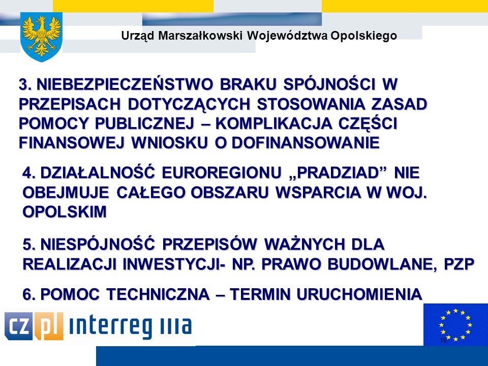 Urząd Marszałkowski Województwa Opolskiego 10 3.