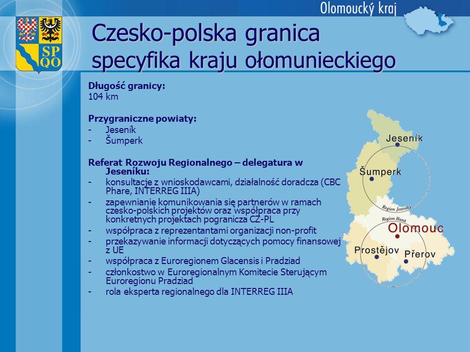Czesko-polska granica specyfika kraju ołomunieckiego Długość granicy: 104 km Przygraniczne powiaty: -Jeseník -Šumperk Referat Rozwoju Regionalnego – d