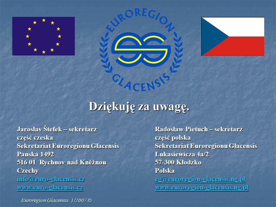Jaroslav Štefek – sekretarzRadosław Pietuch – sekretarz część czeskaczęść polska Sekretariat Euroregionu GlacensisSekretariat Euroregionu Glacensis Pa